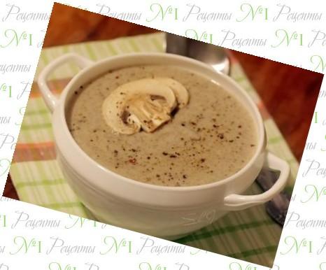 суп пюре с шампиньонами без сливок рецепт